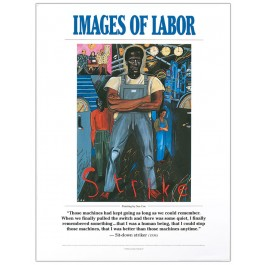 Images of Labor - Striker- Labor History poster
