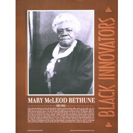 Black Innovators - Mary McLeod Bethune
