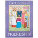 The Colors of Friendship